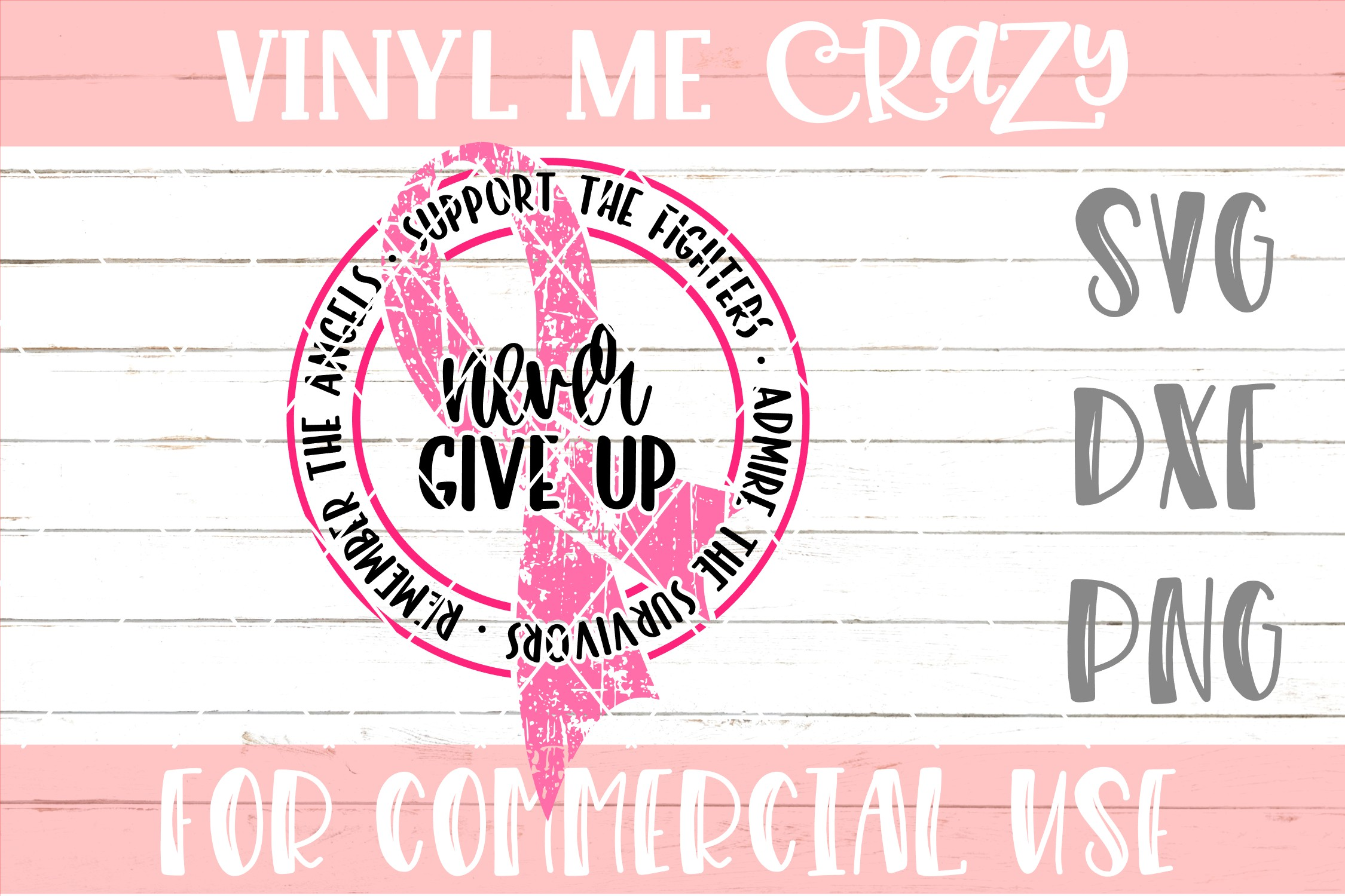 Breast Cancer Never Give Up SVG DXF PNG example image 1