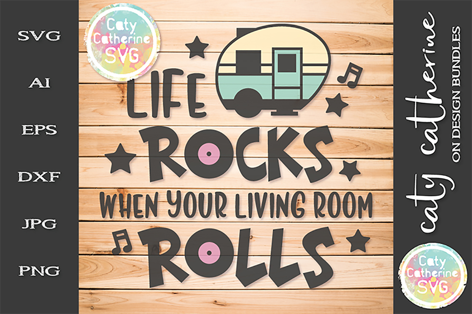 Caravan Life Rocks When Your Living Room Rolls Camping SVG example image 1