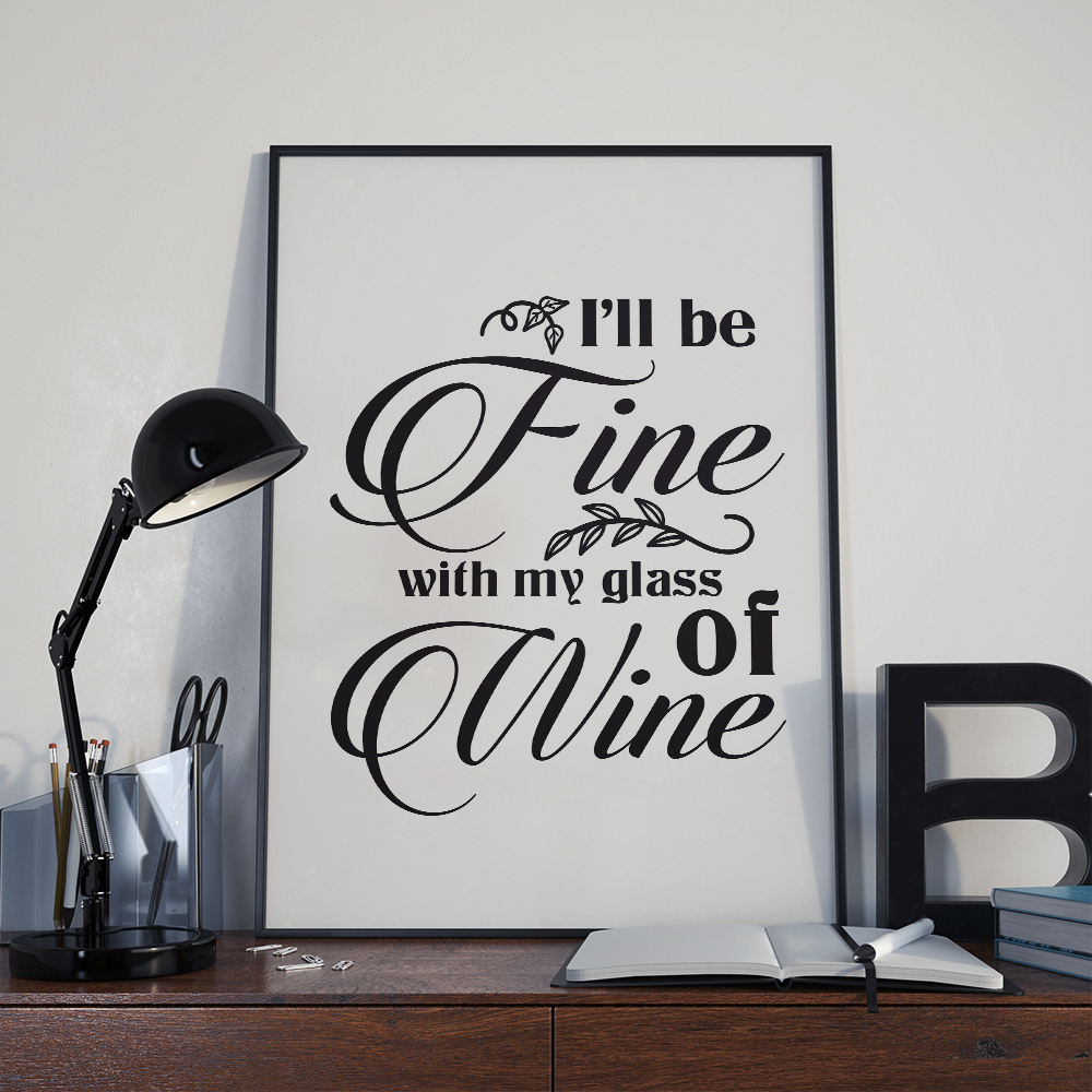 I'll be fine with my wine, funny svg, cut file, dxf, eps example image 2
