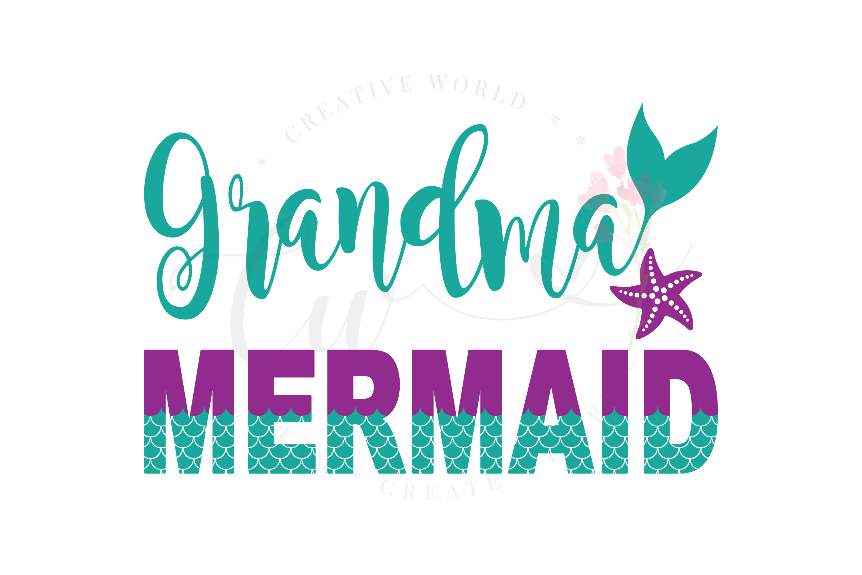 Grandma Mermaid SVG | Mermaid Birthday Girl svg example image 1