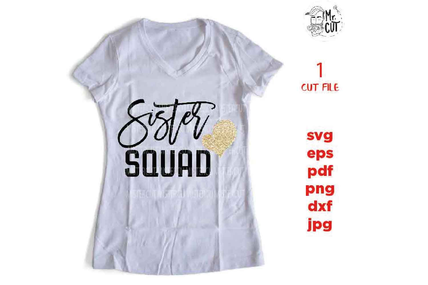 sister squad svg, dxf, jpg reverse, cut file, Gifts for Wome example image 3