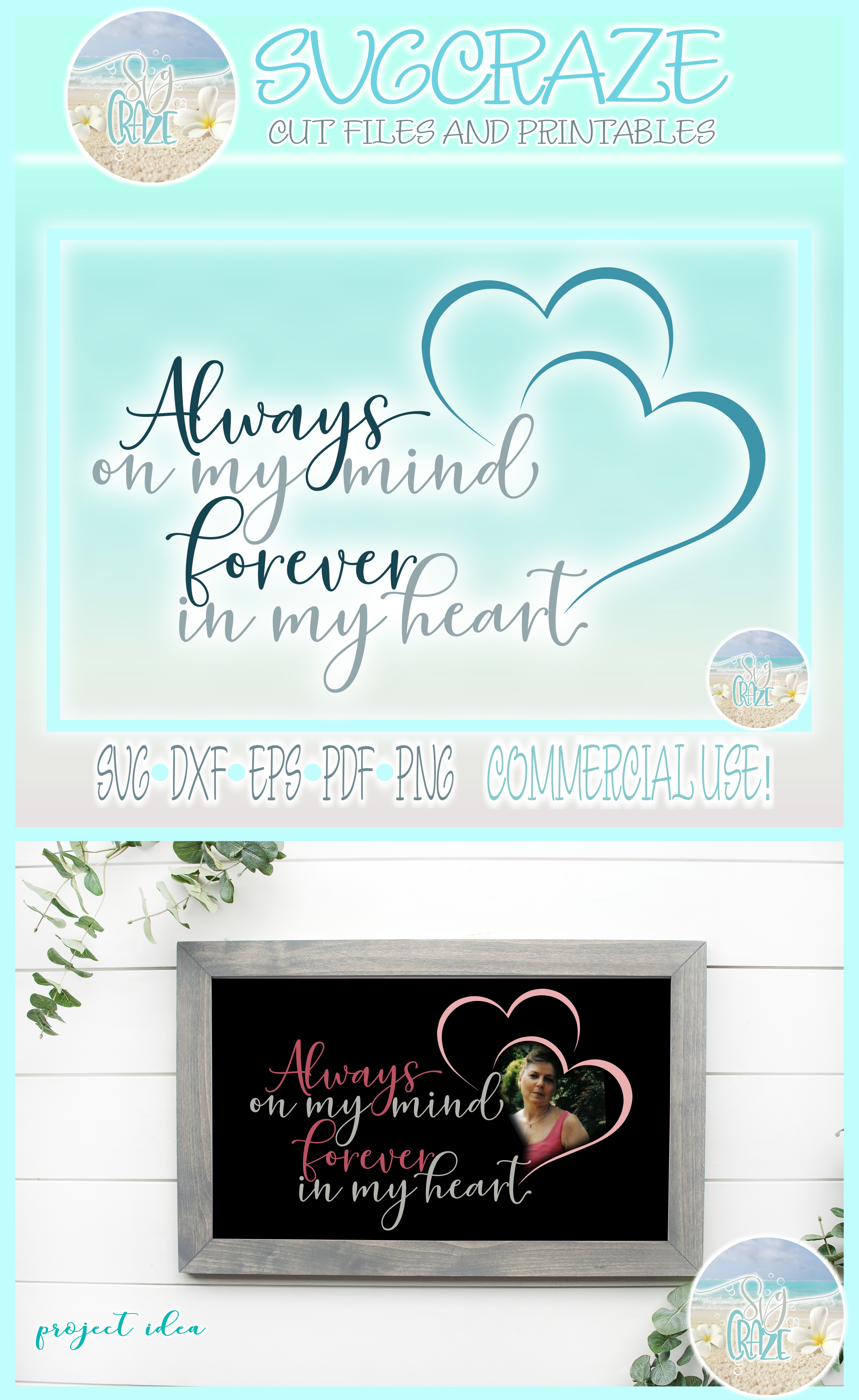 Always On My Mind Forever In My Heart Memorial Quote SVG example image 4