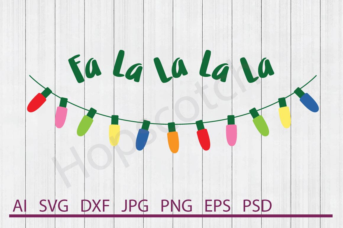 Lights SVG, Fa La La La La SVG, DXF File, Cuttable File example image 1