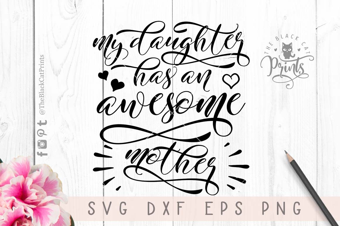 My daughter has awesome mother SVG DXF EPS PNG example image 5