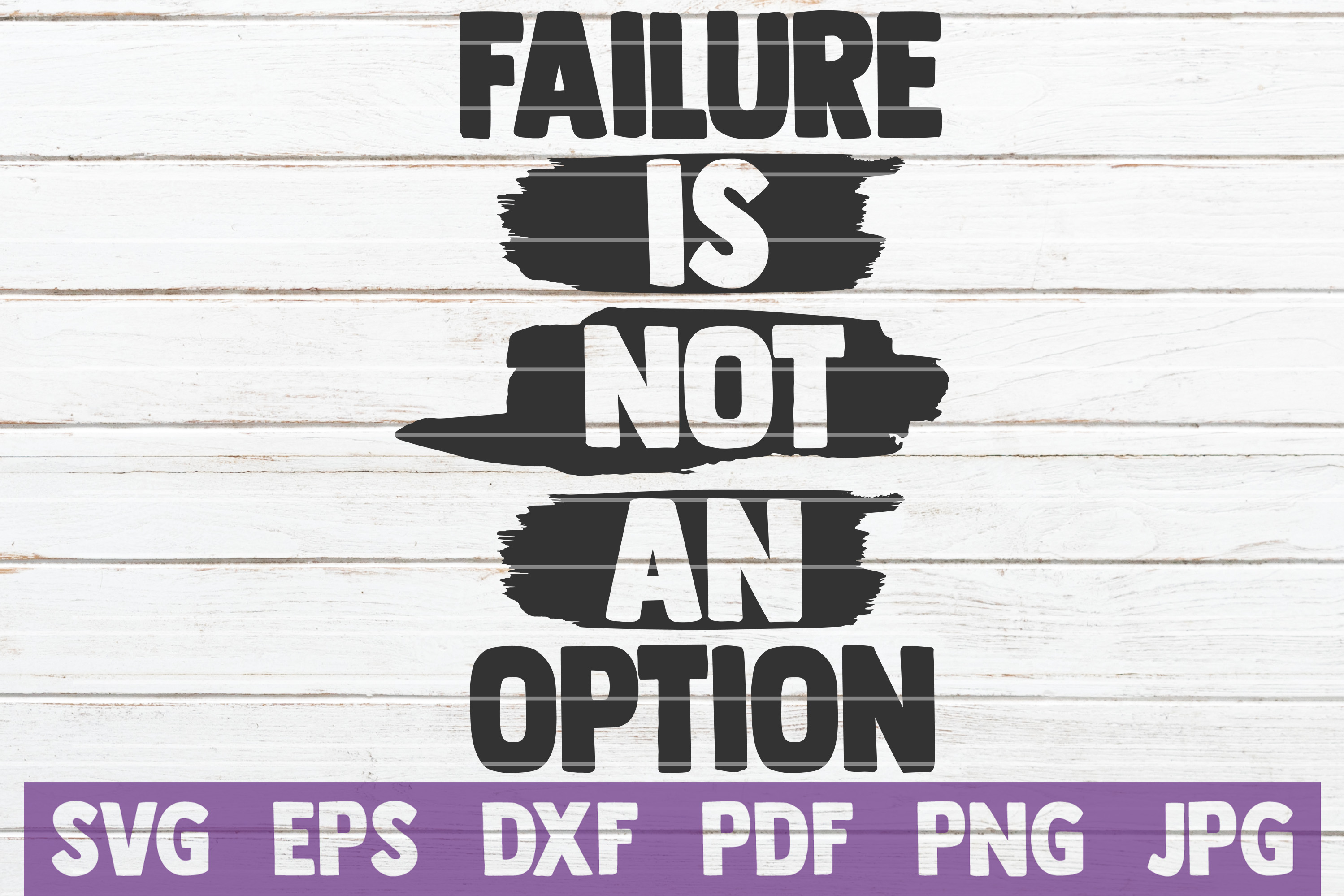 Failure Is Not An Option SVG Cut File | commercial use example image 1