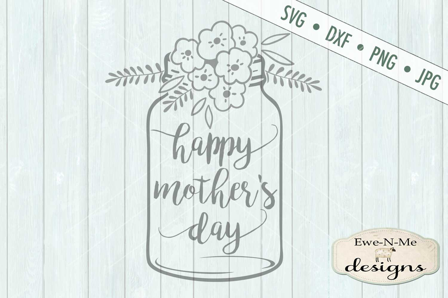 Happy Mother's Day Mason Jar SVG DXF Cut File example image 2