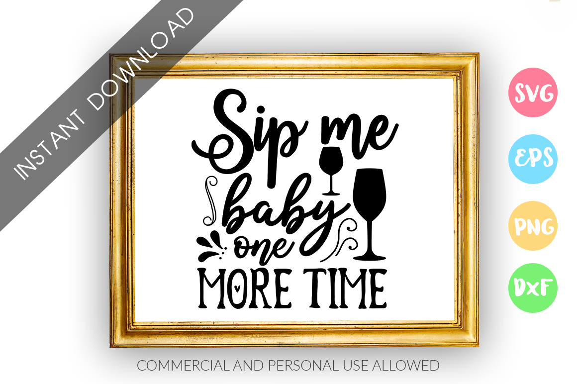 Sip me baby one more time SVG Design example image 1