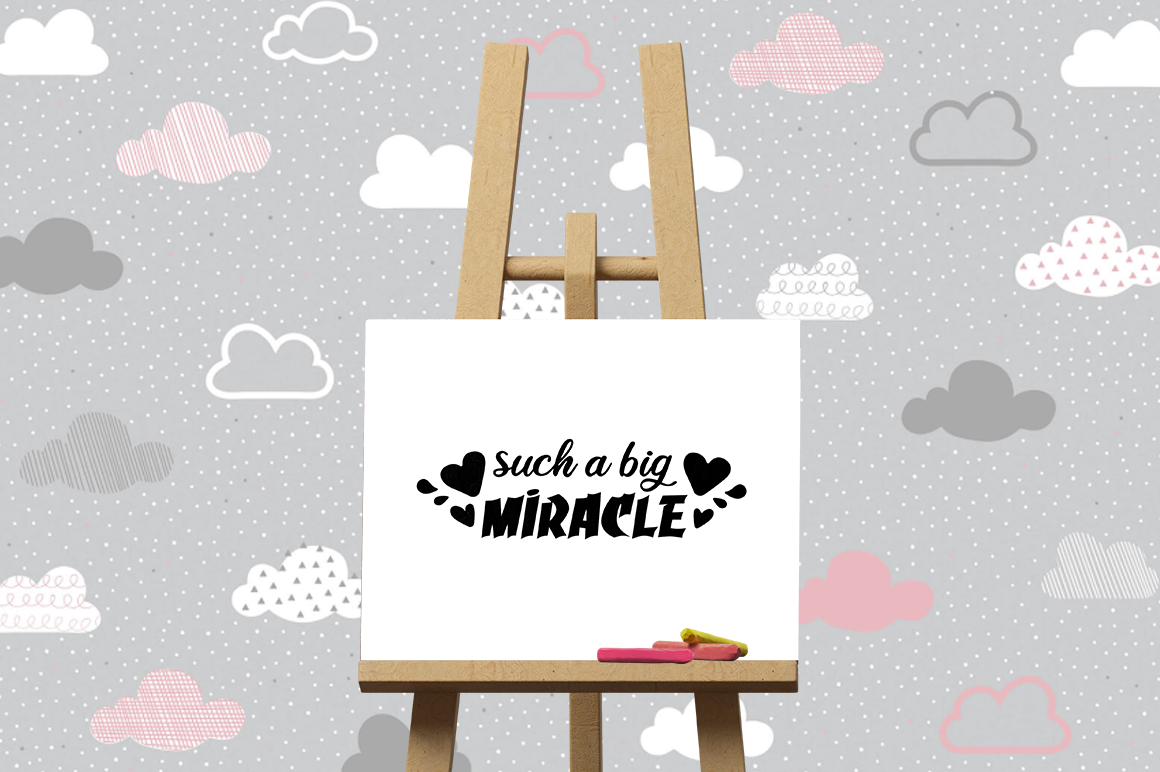 Pregnancy Announcement SVG Cut Files - Such a big miracle example image 3
