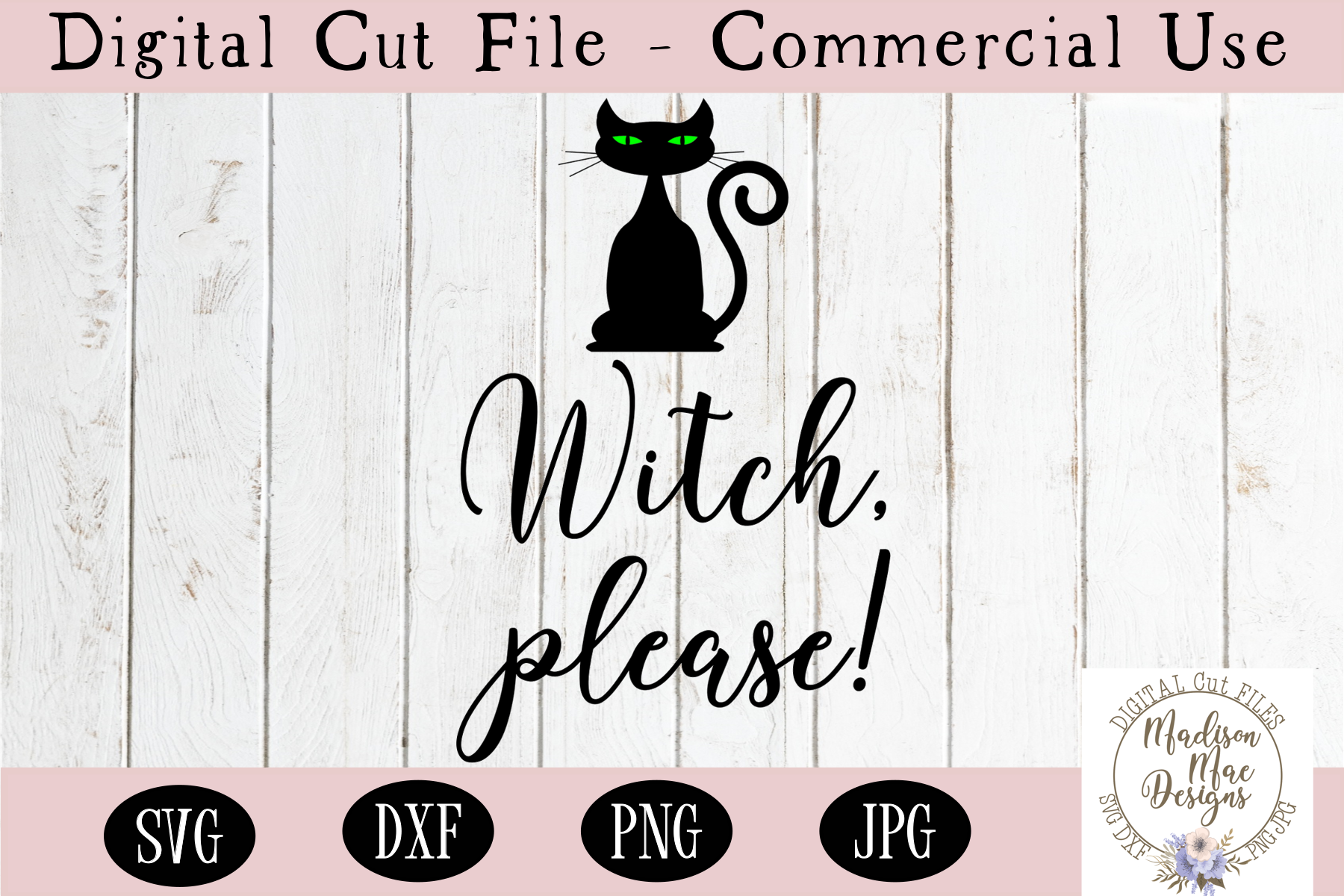 Witch, Please SVG, Halloween SVG, Digital Cut File example image 2