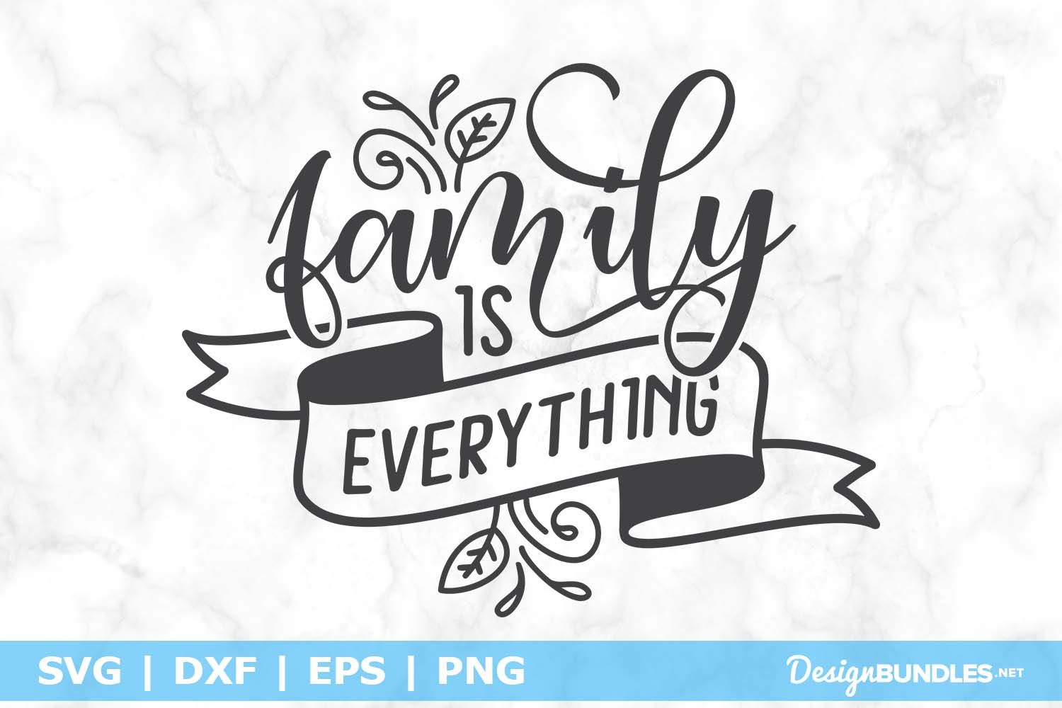 Family Is Everything SVG File example image 1