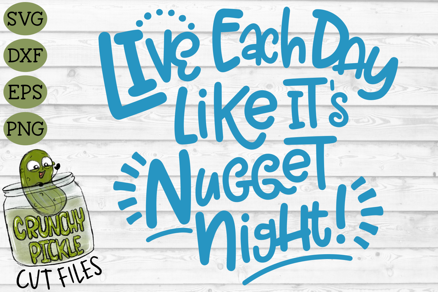 Live Each Day Like It's Nugget Night SVG Cut File example image 2