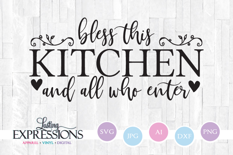 Bless This Kitchen Quote // SVG Craft Quote example image 1