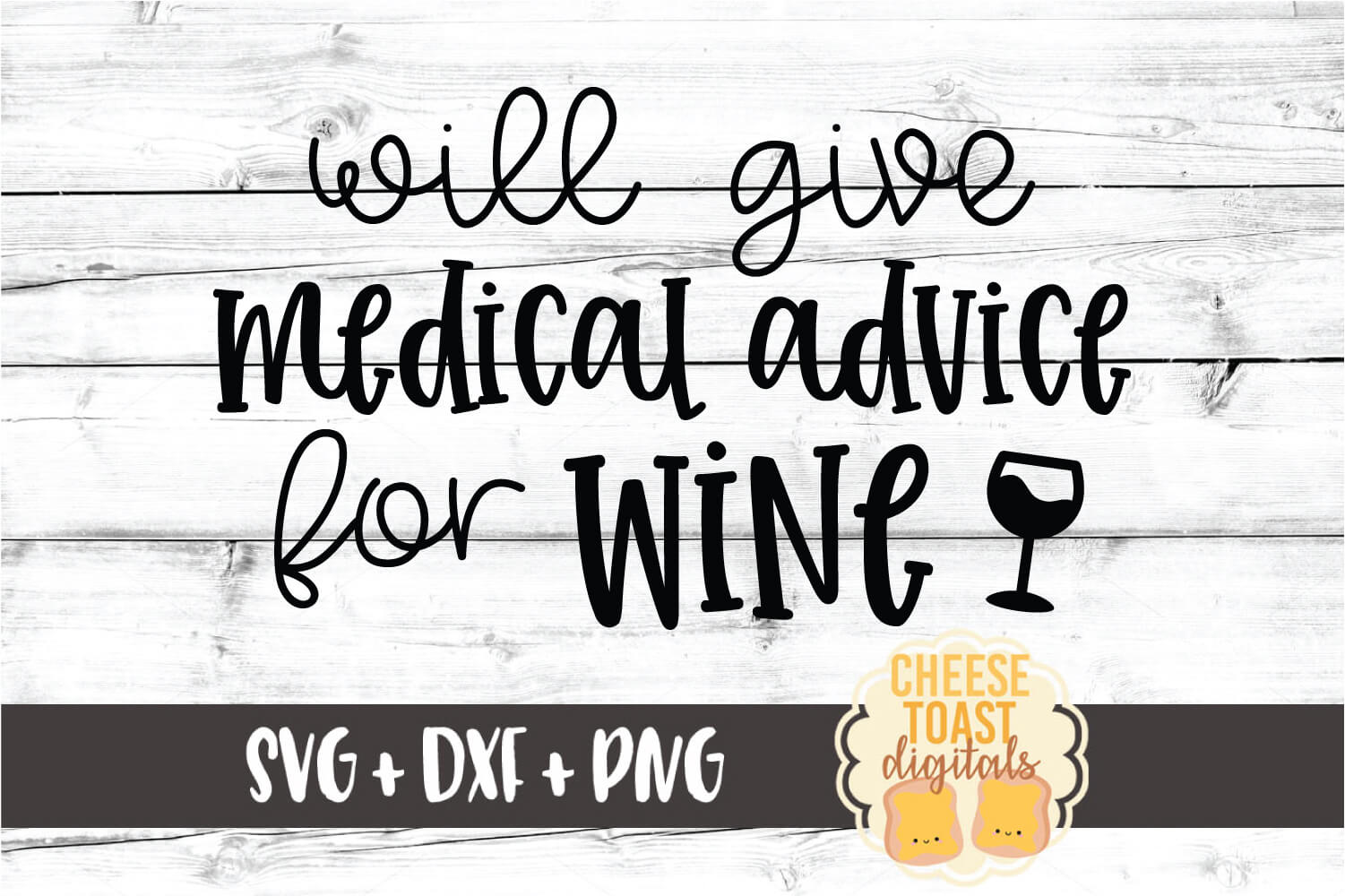 Will Give Medical Advice for Wine - Nurse SVG PNG DXF Files example image 2