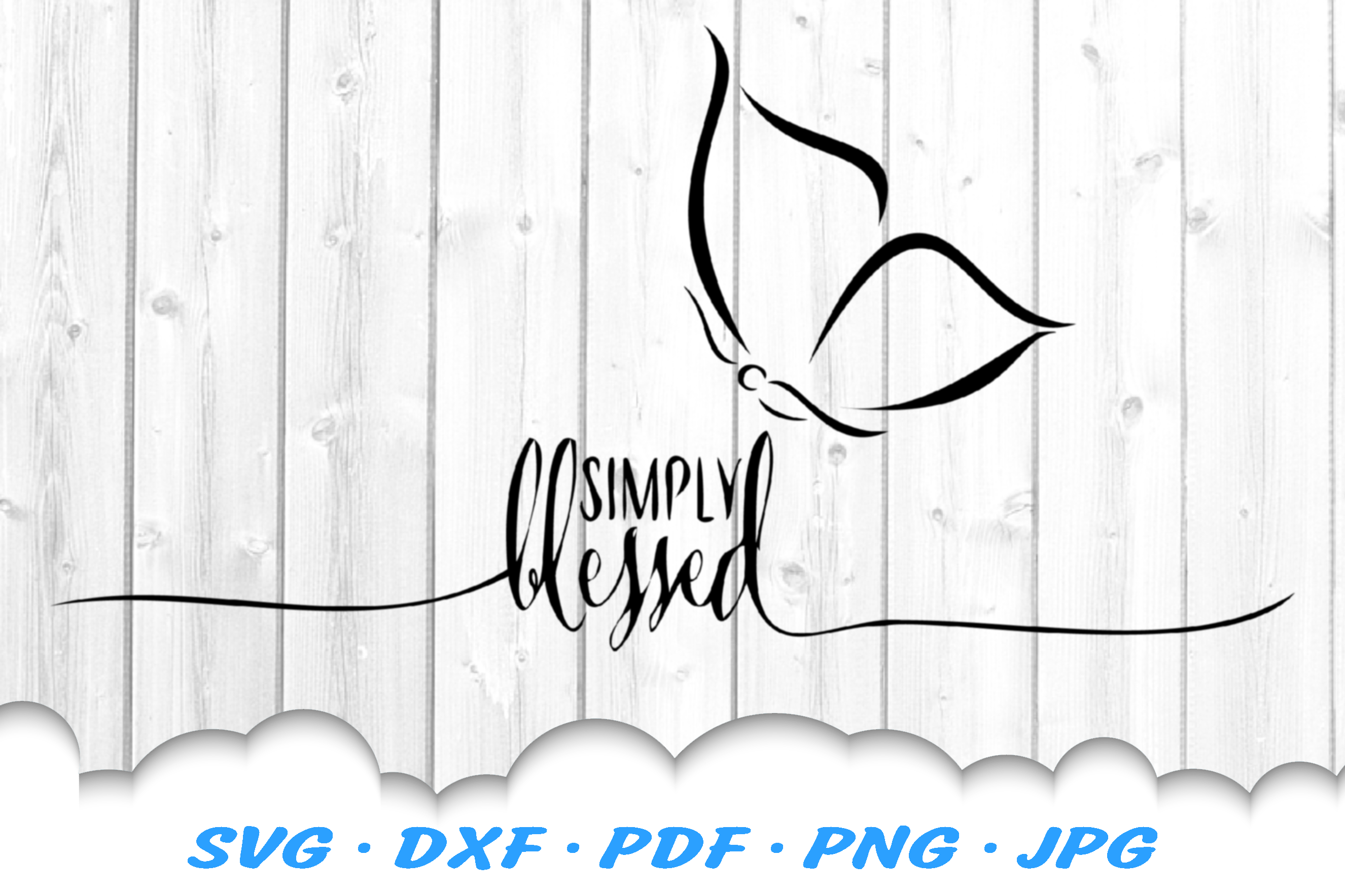 Simply Blessed Butterfly SVG DXF Cut Files example image 2