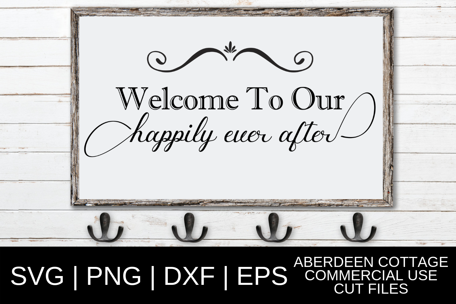 Welcome To Our Happily Ever After SVG, PNG, DXF & EPS Design example image 3