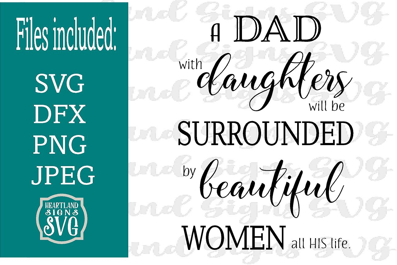 A Dad With Daughters Surrounded Beautiful Women SVG example image 2