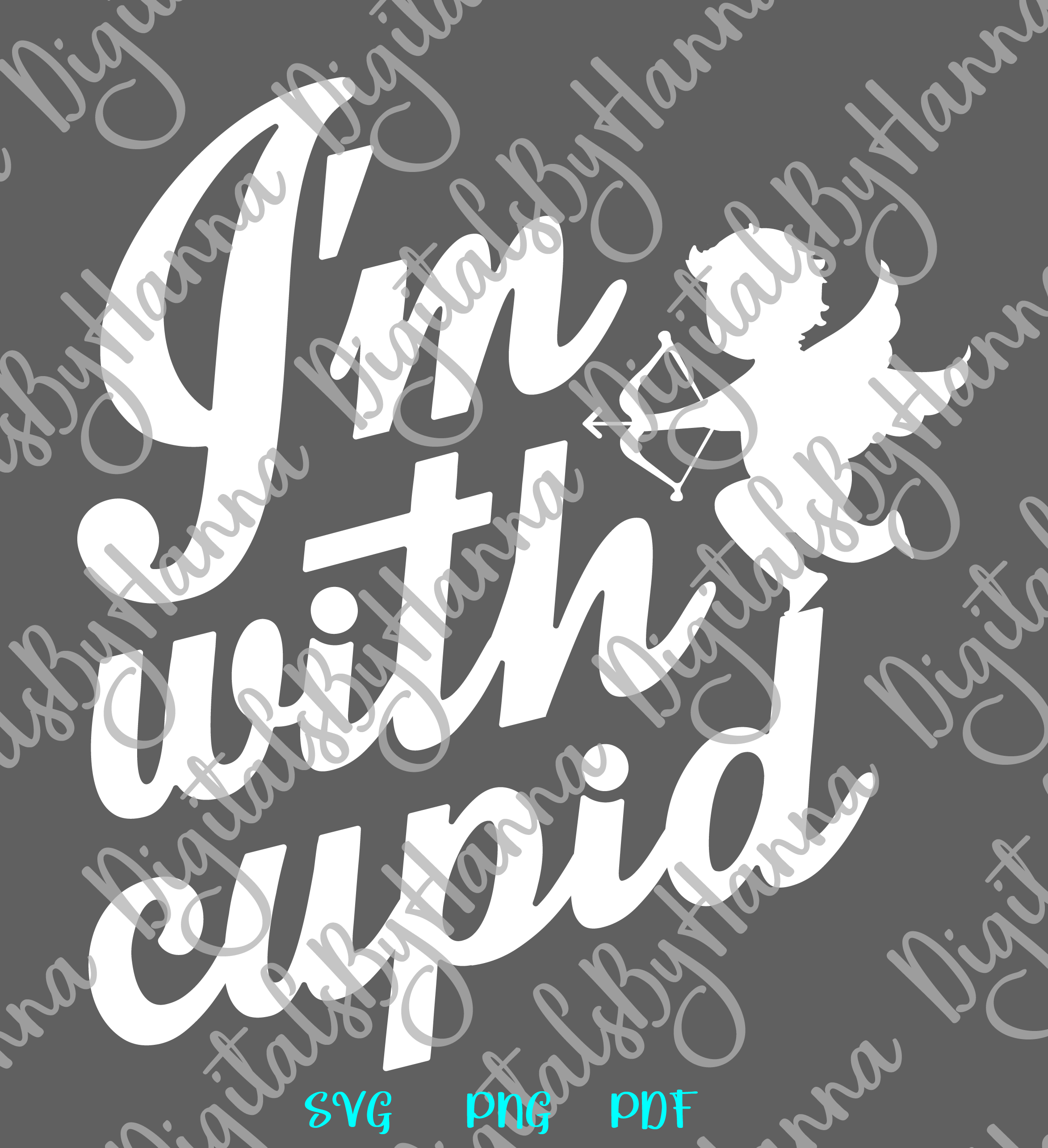 I'm With Cupid Valentine's DayFunny Sign Print & Cut PNG SVG example image 6