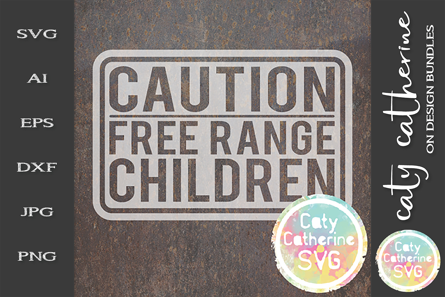 CAUTION Free Range Children Funny Sign SVG Cut File example image 1
