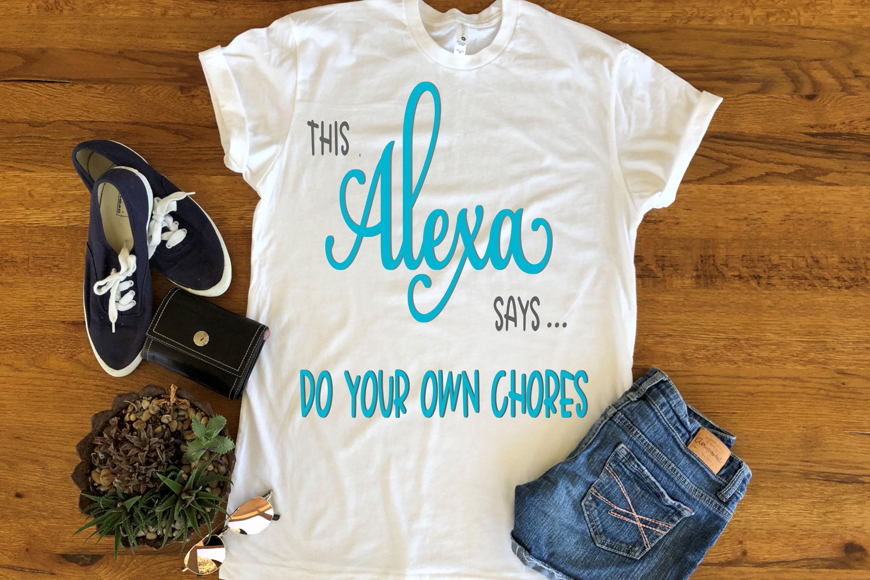 Alexa SVG - Do your own chores example image 3