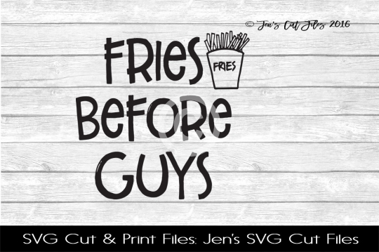 Fries Before Guys Selfie SVG Cut File example image 1