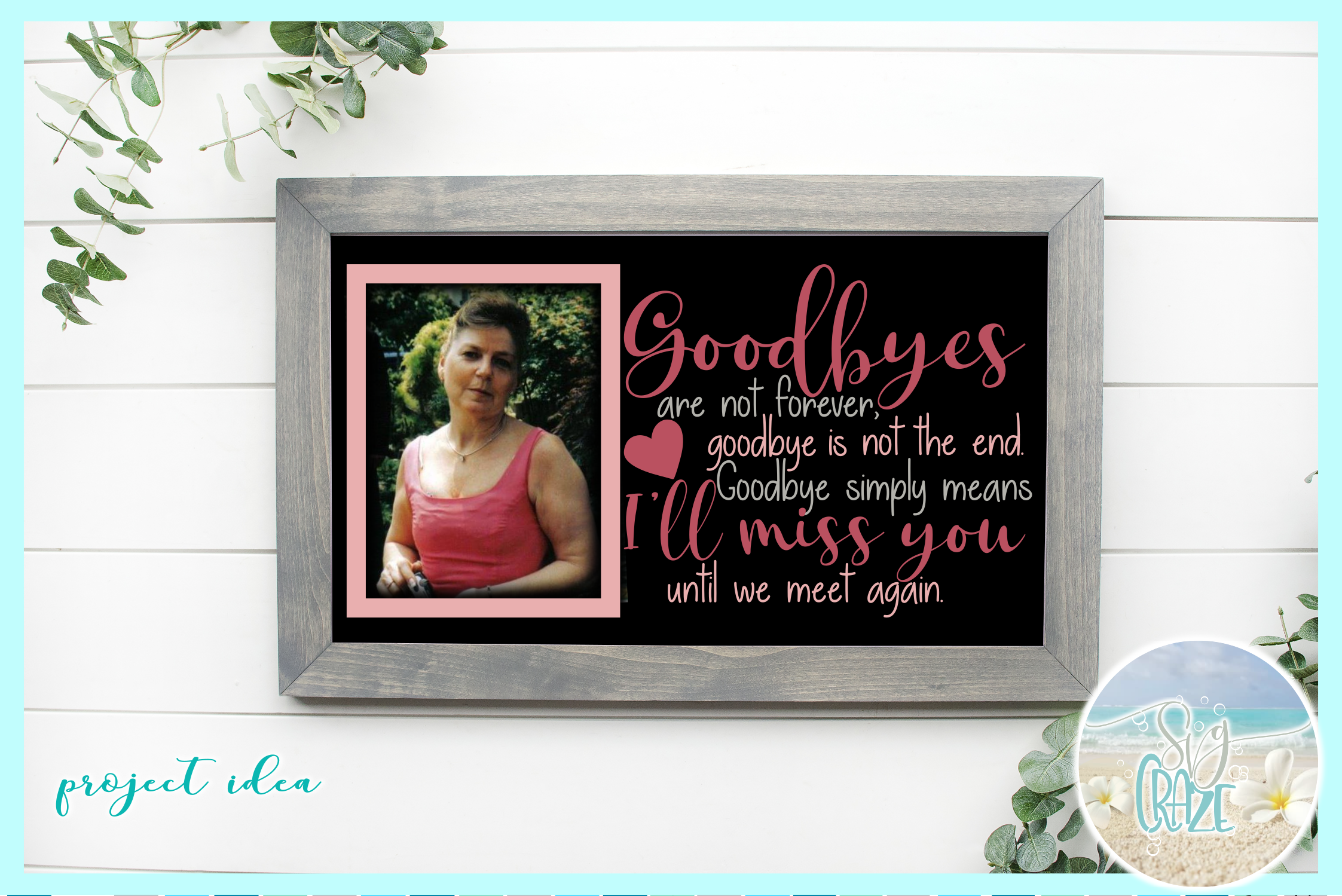 Goodbyes Are Not Forever I'll Miss You Until We Meet Again example image 2