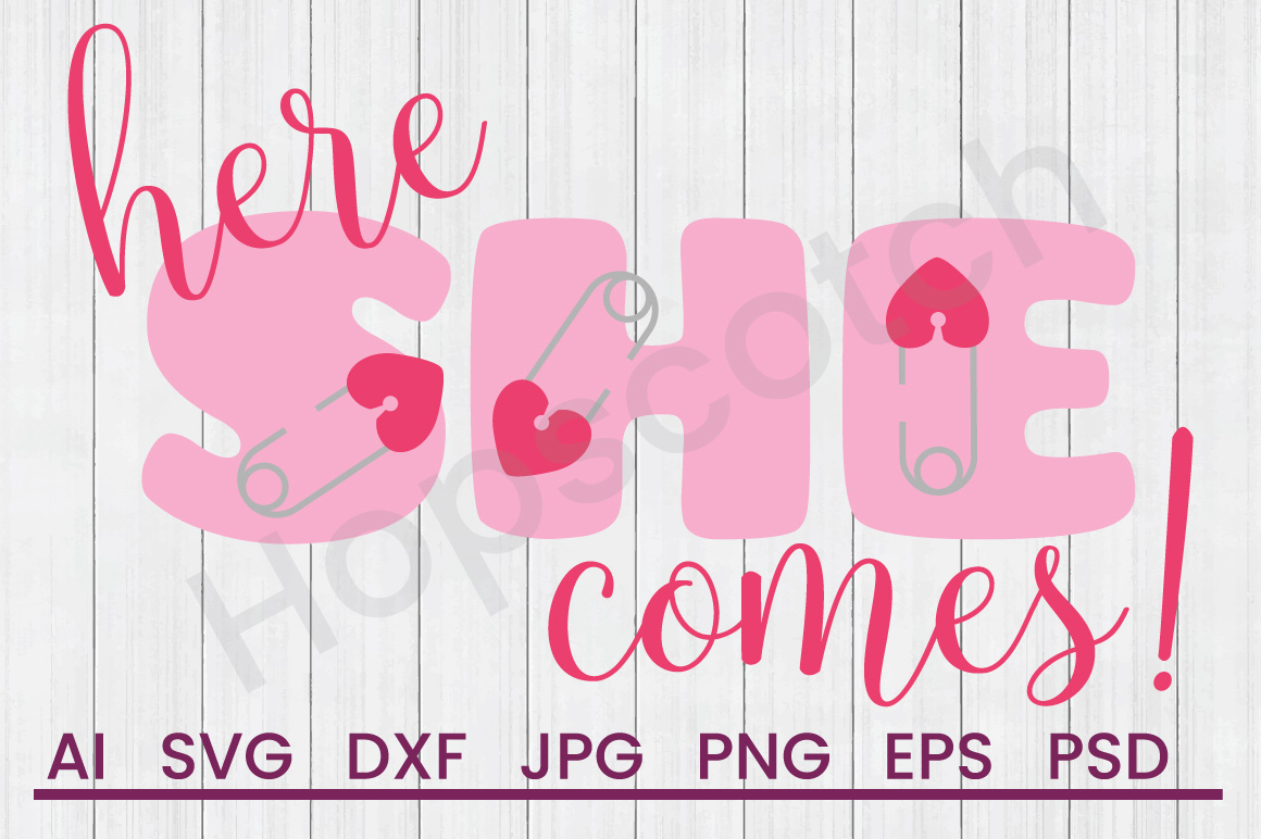 Diaper Pin SVG, She Is Coming SVG, DXF File, Cuttatable File example image 1