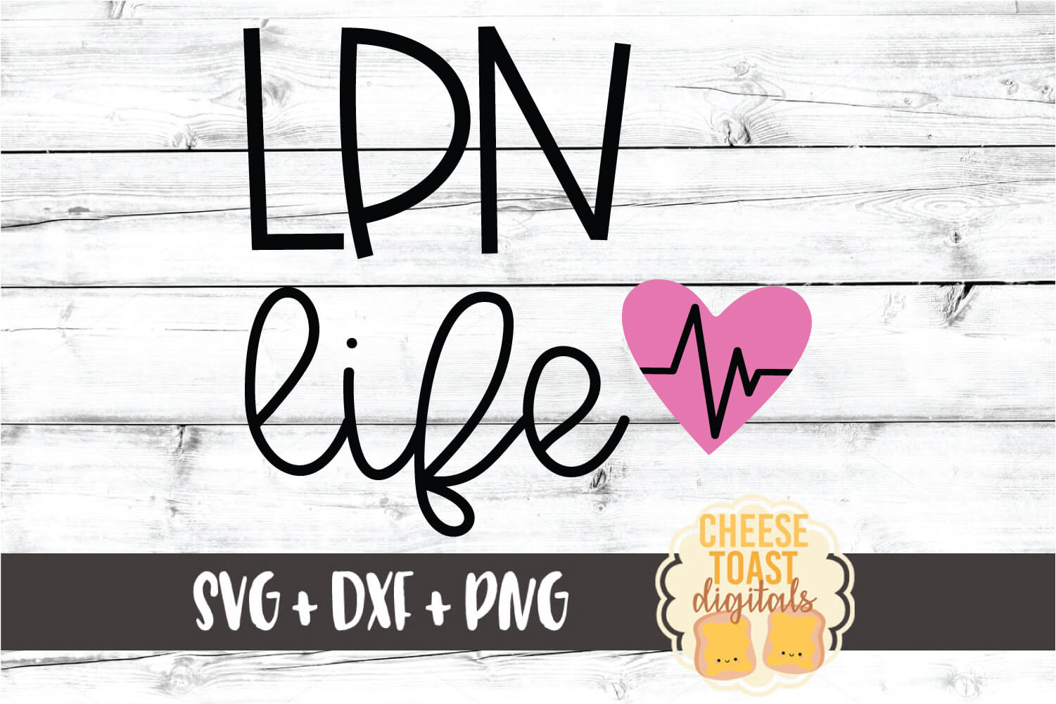 LPN Life - Licensed Practical Nurse SVG PNG DXF Cut Files example image 2