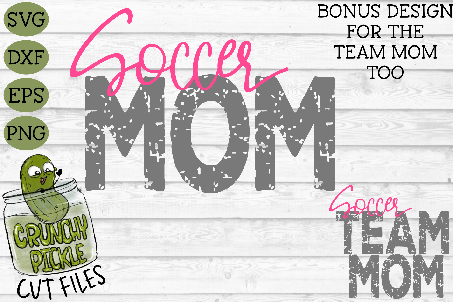 Soccer Mom & Bonus Team Mom Sports SVG Cut File example image 1
