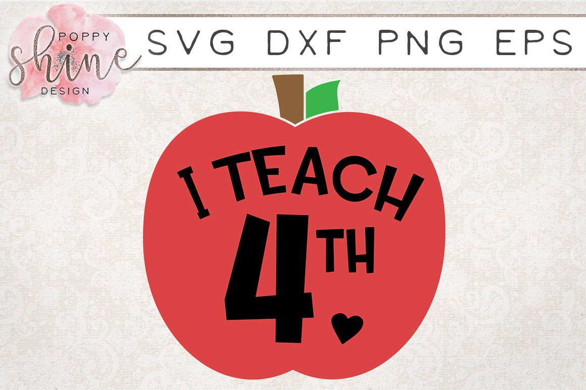 I Teach 4th SVG PNG EPS DXF Cutting Files example image 1
