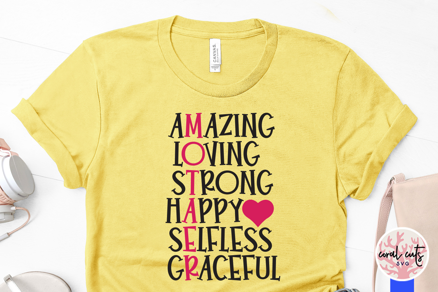 Amazing loving strong happy selfless graceful - Mother SVG example image 3