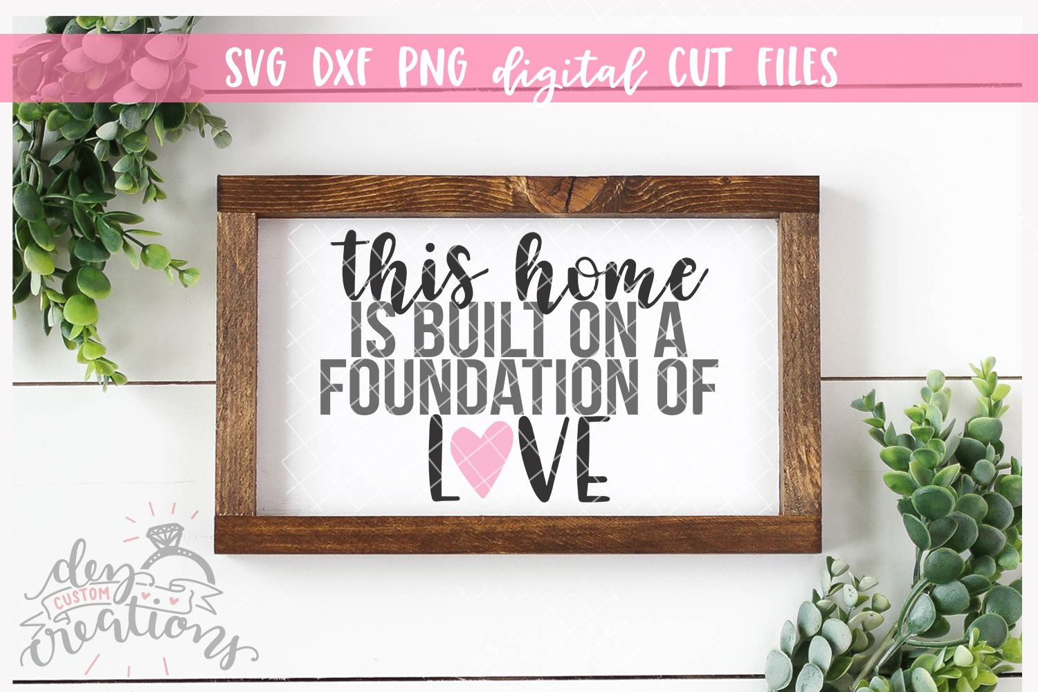 This Home Is Built On a Foundation of Love - SVG DXF PNG Cut example image 2
