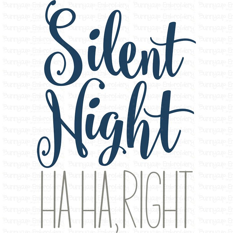 Silent Night Ha Ha Right - SVG, Clipart, Printable example image 2