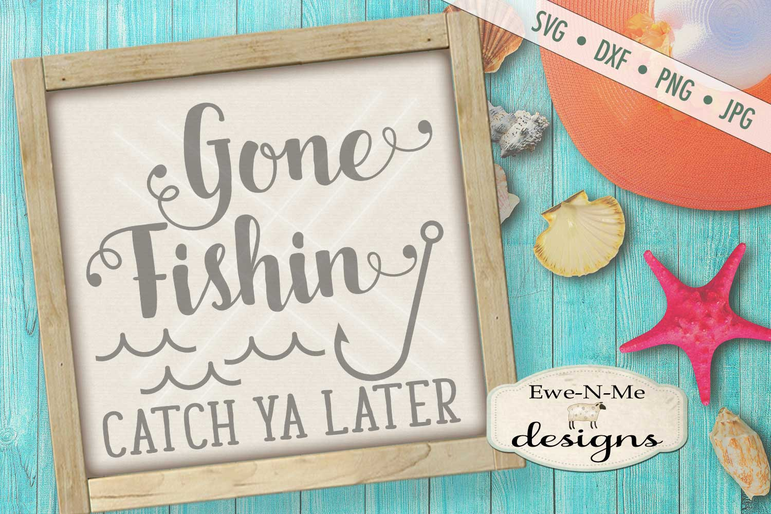 Gone Fishin Catch Ya Later SVG DXF Files example image 1