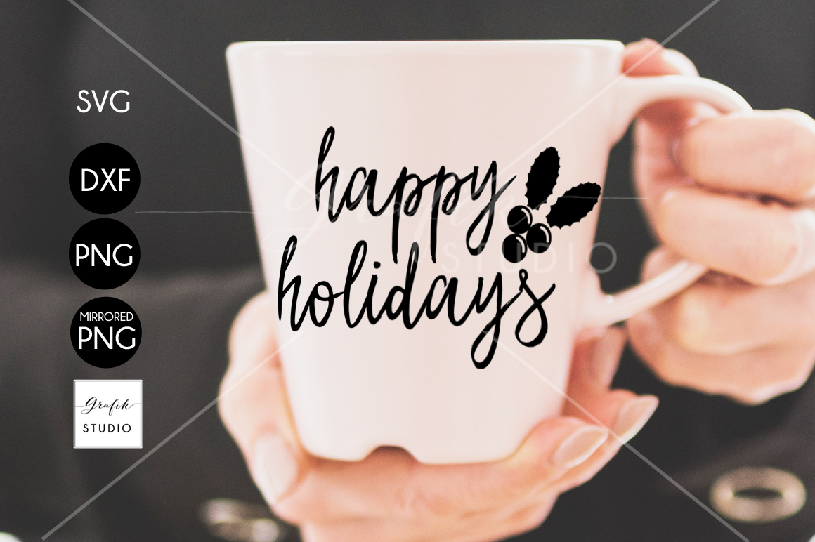 Happy Holidays CHRISTMAS SVG for Cricut example image 1