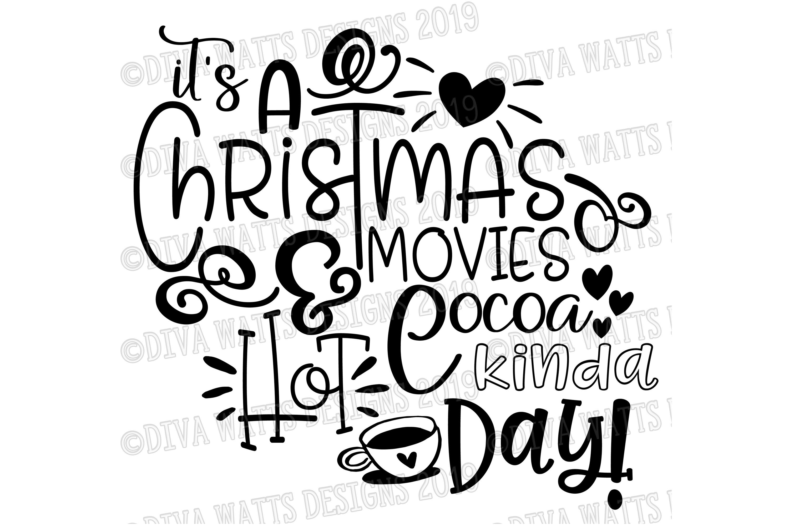 It's A Christmas Movies and Hot Cocoa Kinda Day Cutting File example image 2