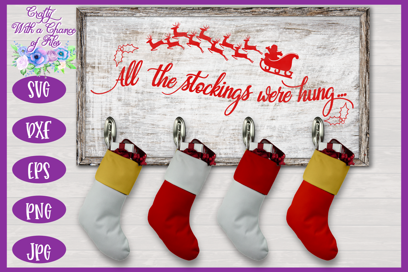 Christmas SVG - Stockings Were Hung Stocking Sign Design example image 2