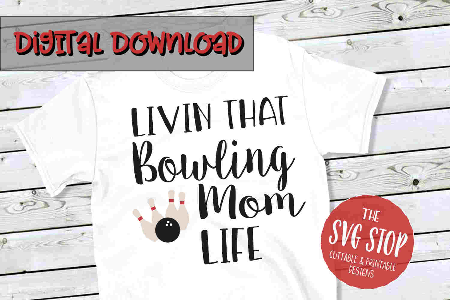 Bowling Mom Life -SVG, PNG, DXF example image 1