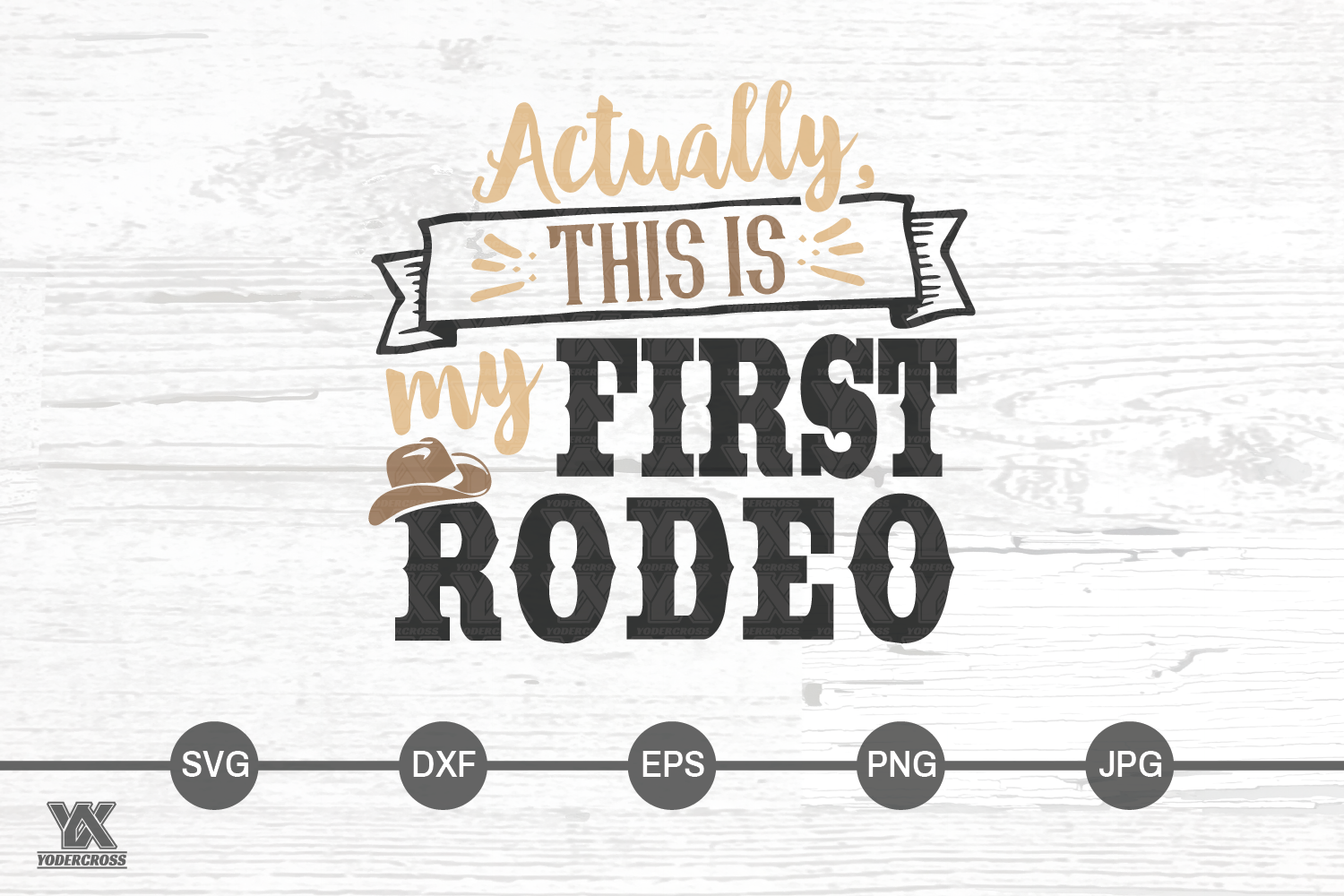 Actually, This is My First Rodeo SVG example image 4