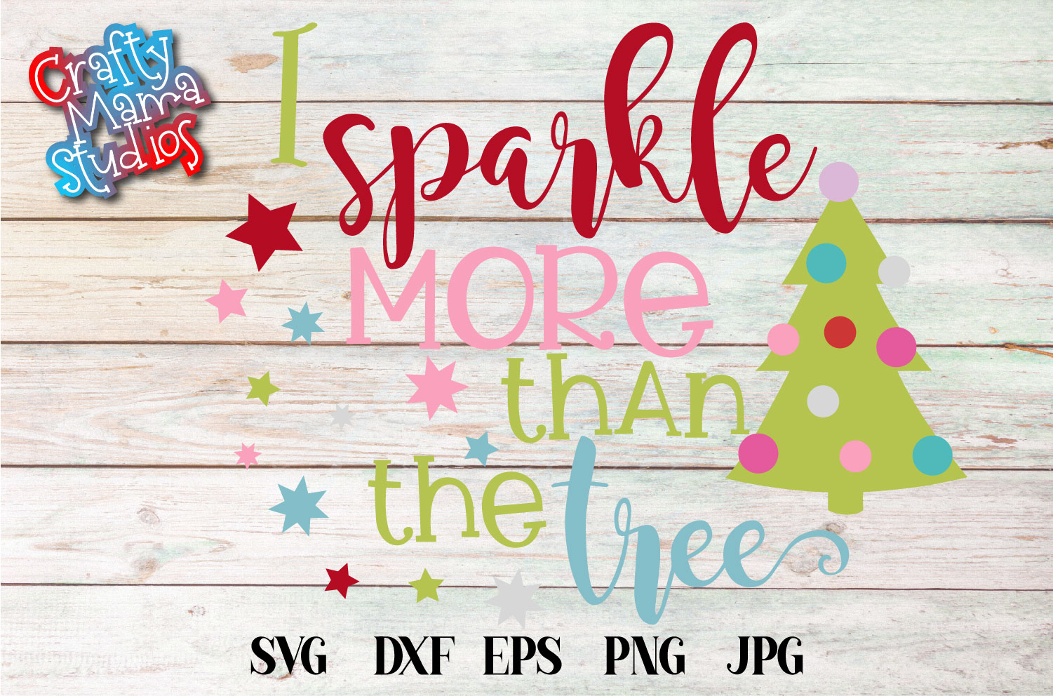 I Sparkle More Than The Tree SVG, Christmas Sublimation example image 2