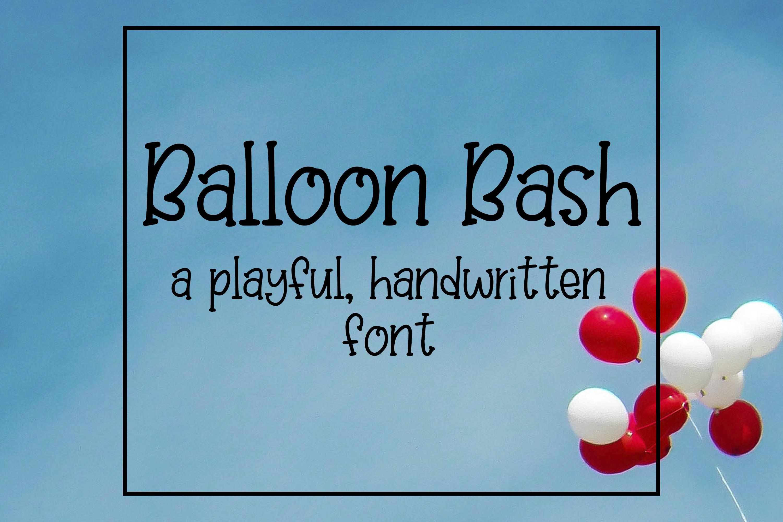 Balloon Bash - Playful Serif Handwritten Font example image 1