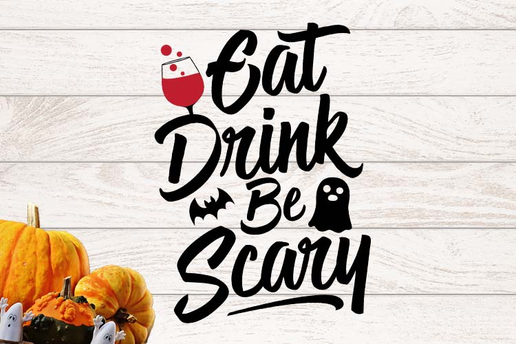 Eat Drink Be scary Halloween SVG example image 1
