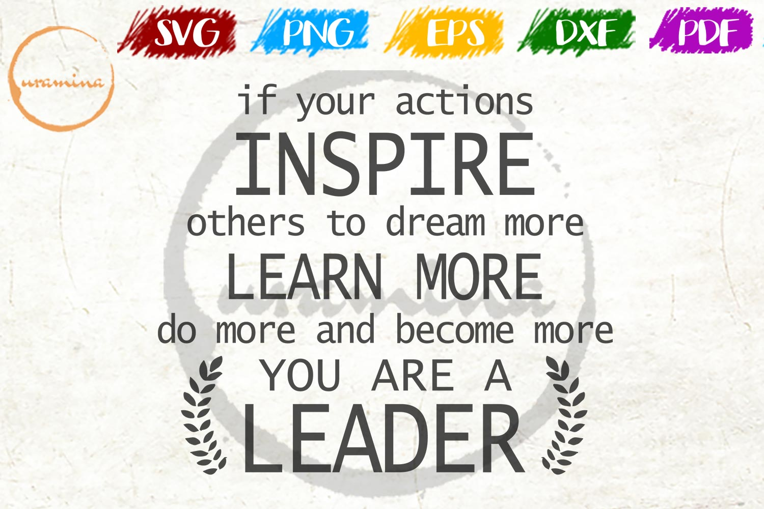 If Your Actions Inspire Others Home Office SVG PDF PNG DXF