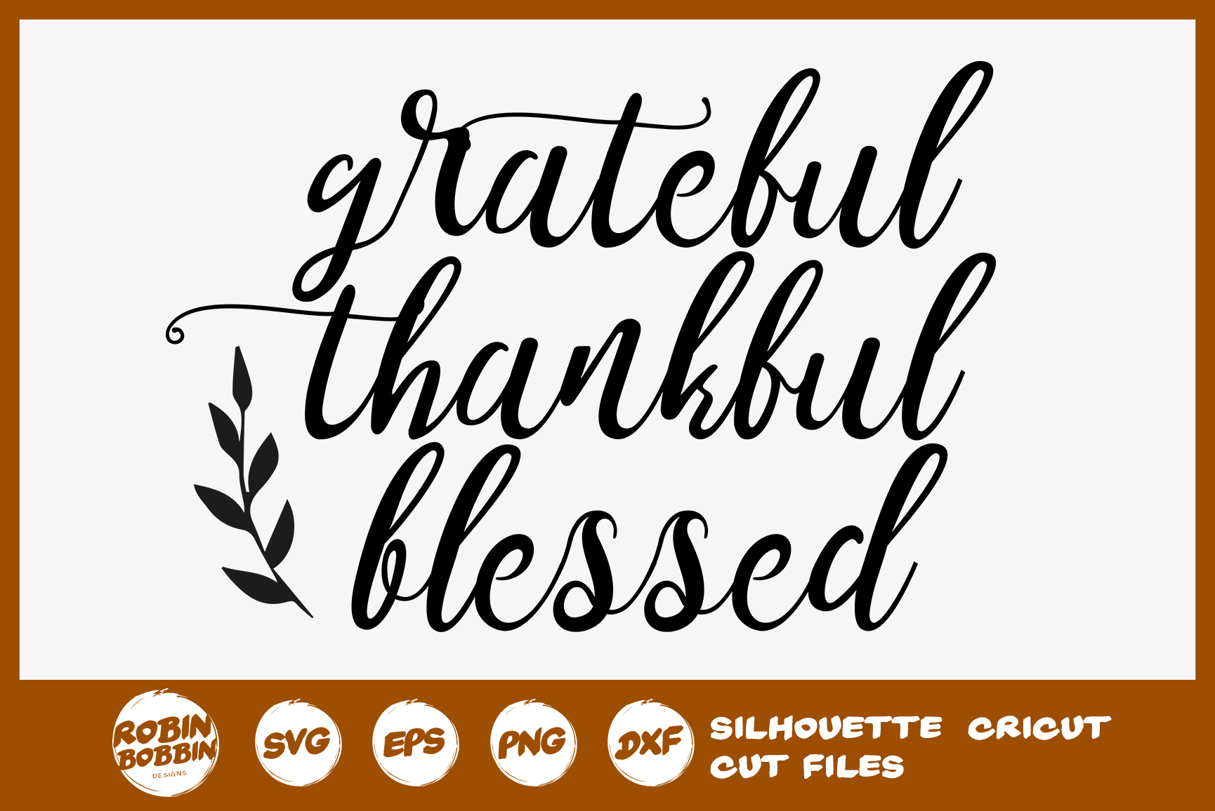 Grateful Thankful Blessed SVG File - Fall Farmhouse SVG example image 1