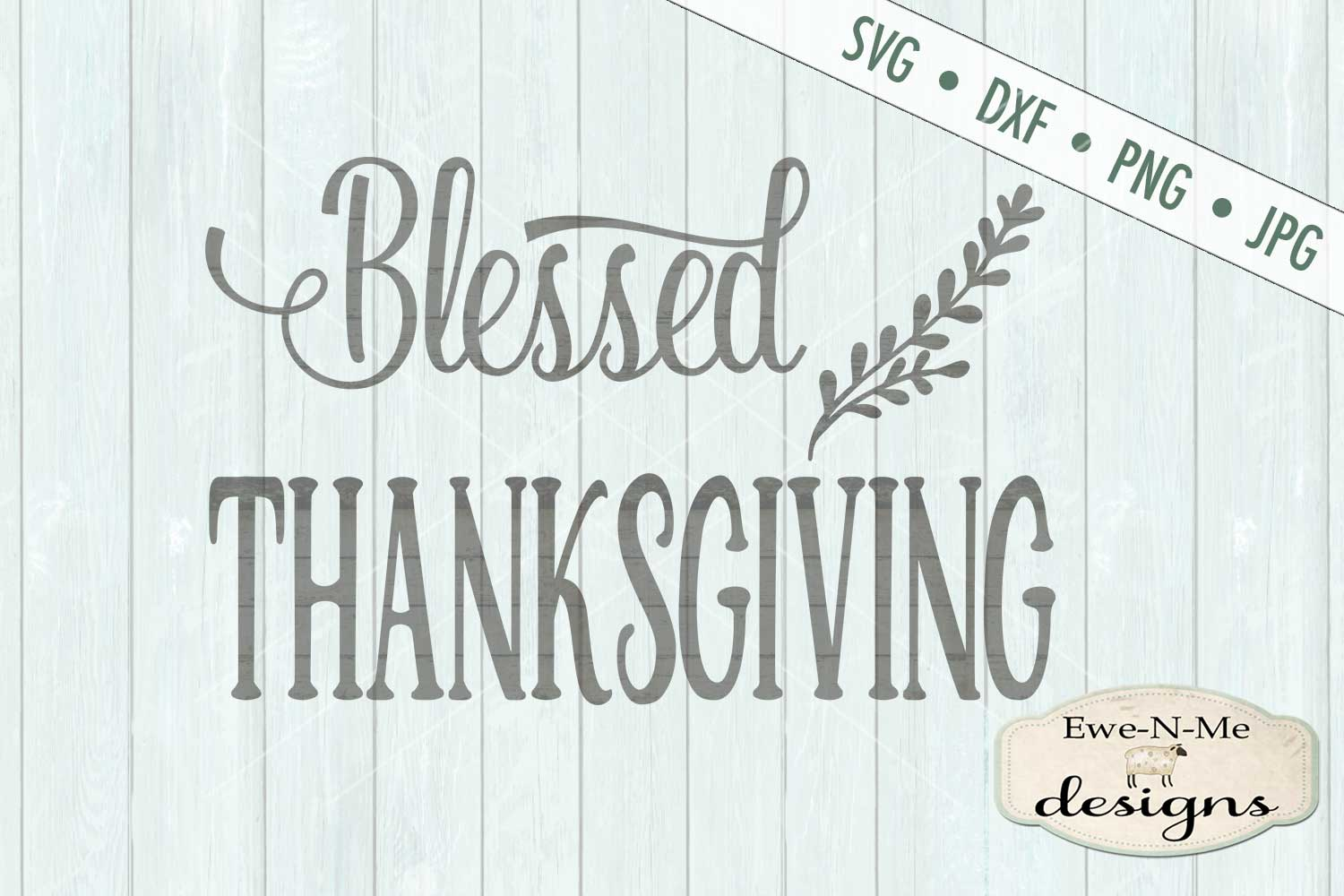Blessed Thanksgiving SVG DXF Files example image 2