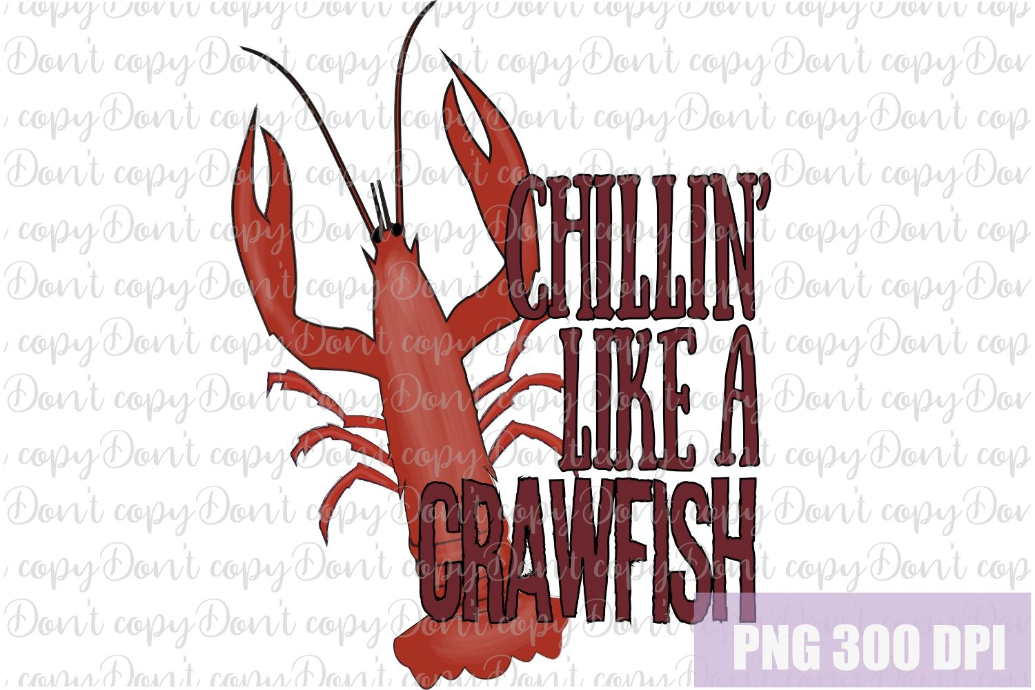 Chillin Like a Crawfish Sublimation PNG Design example image 1