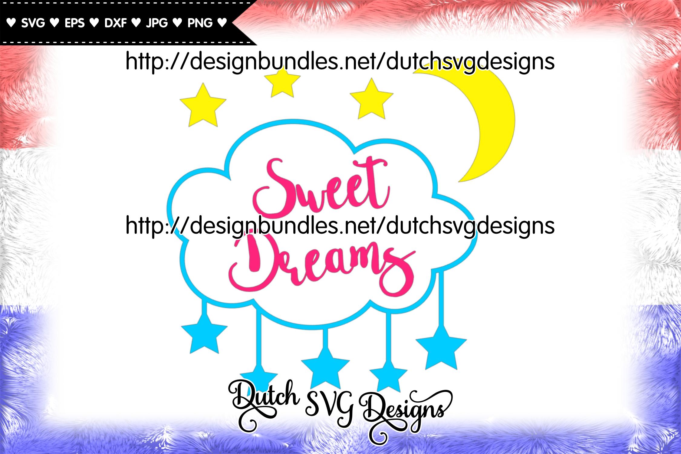 Cut file Sweet Dreams, dreams svg, nursery svg, stars svg example image 1