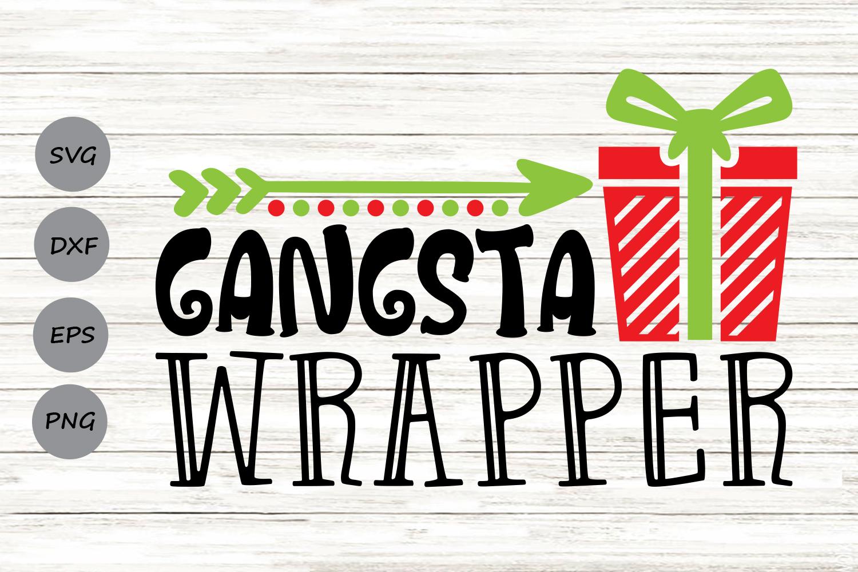 Gangsta Wrapper Svg, Christmas Svg, Funny Christmas Svg. example image 1