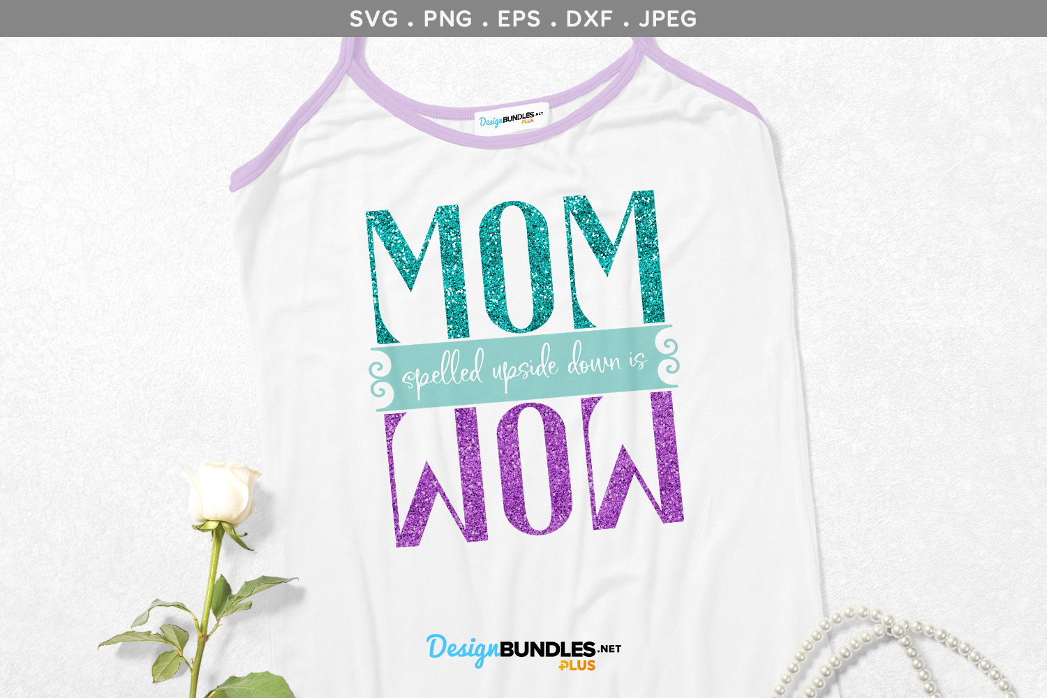 Mom spelled upside down is Wow - svg & printable example image 1
