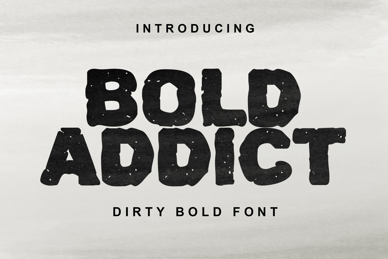Bold Addict Font example image 1