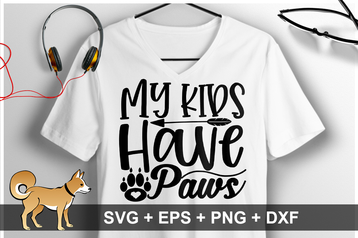 My Kids Have Paws SVG Design example image 1